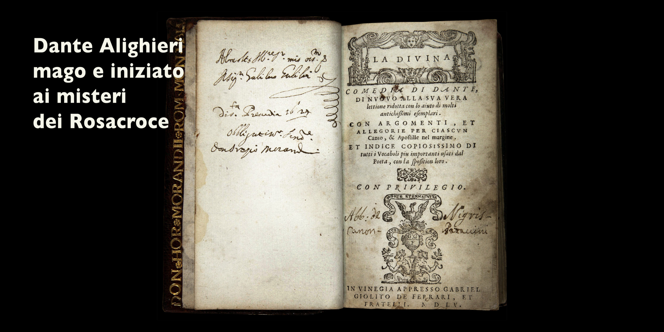 Copia di Galileo Galilei della prima edizione Gioliti della Divina Commedia (1555)